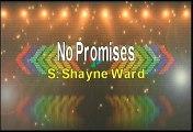 Shayne Ward No Promises Karaoke Version