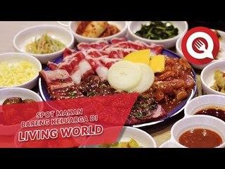 Spot Makan Bareng Keluarga di Living World