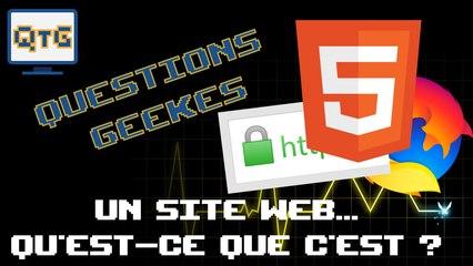 Un site web, qu'est-ce que c'est ? – QG #5