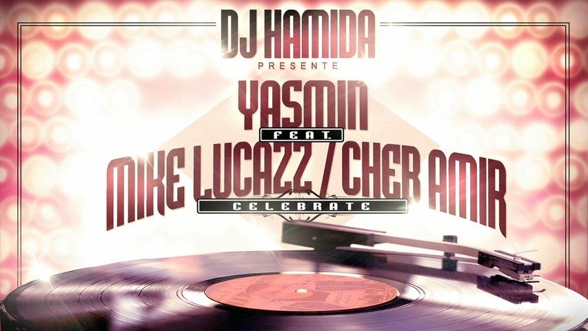 DJ Hamida - Celebrate