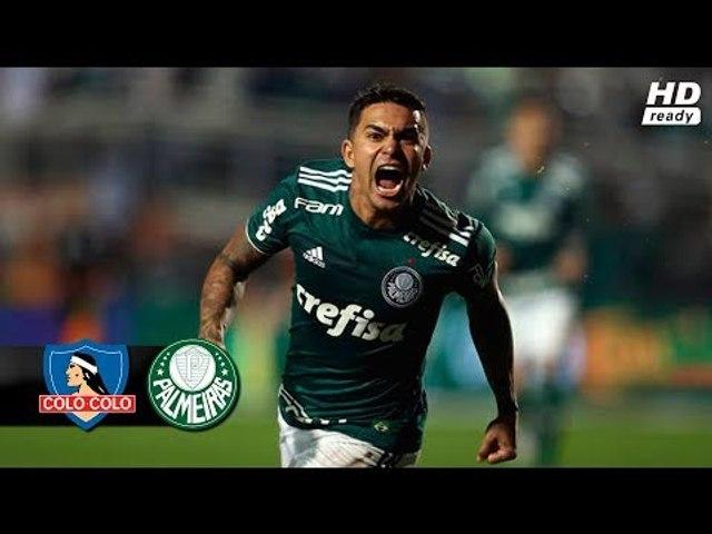 Colo-colo 0 x 2 Palmeiras - Gols e Melhores Momentos (HD) Libertadores 2018