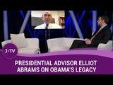 Presidential Advisor Elliott Abrams on Obama's Legacy, the Iran Deal & more | Current Affairs | J-TV