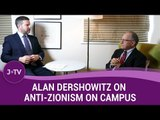 Alan Dershowitz on why college campuses are so anti-Israel (2)   J-TV
