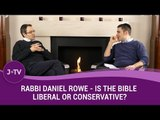 Is the Bible liberal or conservative? What is Judaism's political orientation? - Rabbi Rowe