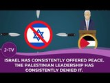Israel has consistently offered peace, the Palestinian leadership have consistently denied it