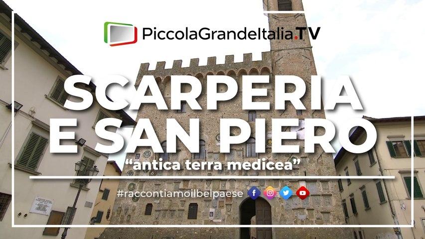 Scarperia e San Piero - Piccola Grande Italia