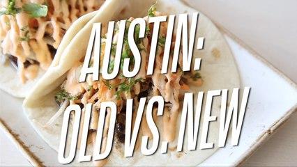Austin: Old vs. New