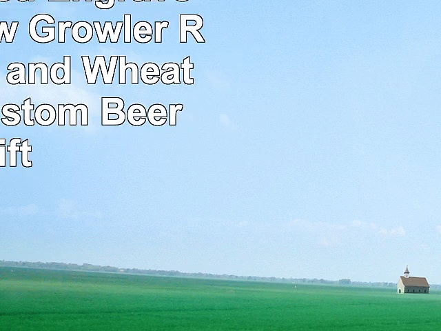 Personalized Engraved Homebrew Growler Rustic Hops and Wheat Design  Custom Beer Gift