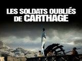 Les soldats oubliés de Carthage