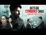 Batti Gul Meter Chalu Movie Review | Shahid Kapoor, Shraddha Kapoor