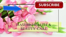 Improve Digestive System | How To Improve Your Digestive system | Hashir Health & Beauty Care