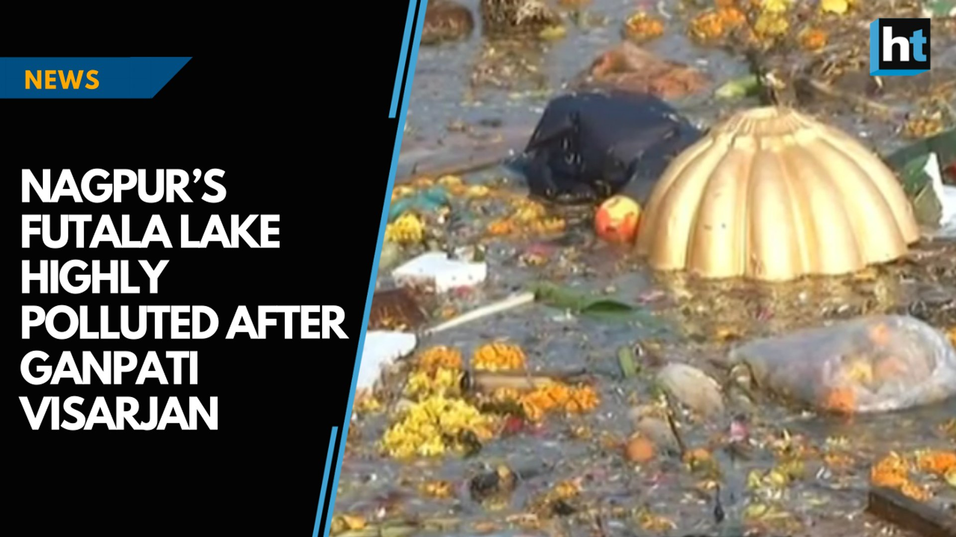 Nagpur's Futala Lake highly polluted after Ganpati Visarjan