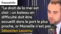"""#Aquarius """"Le droit de la mer est clair : un bateau en difficulté doit être accueilli dans le port le plus proche, or Marseille n'est pas le port le plus proche"""" explique le secrétaire d'Etat Sébastien Lecornu"""