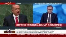BM'deki Erdoğan-Trump görüşmesi