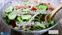 Ensalada de Tomate Cebolla y Pepino