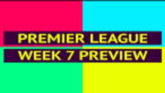 FOOTBALL: Premier League: Opta Premier League preview - week 7