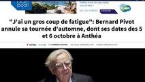 """Le """"gros coup de fatigue"""" de Bernard Pivot"""