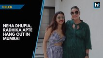 Neha Dhupia, Radhika Apte hang out in Mumbai for #NoFilterNeha