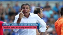 OM - Racing : Thierry Laurey conteste le penalty