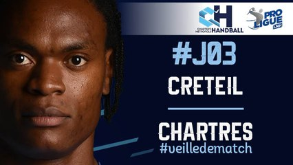 #J03 : CRÉTEIL - CHARTRES #veilledematch