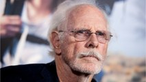 Bruce Dern To Replace Burt Reynolds In 'Once Upon a Time in Hollywood'