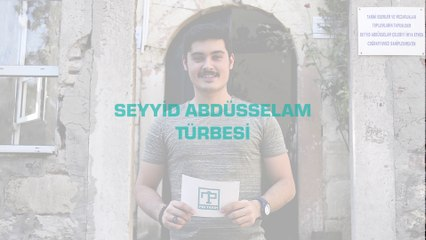 Seyyid Abdüsselam Türbesi - PİR TARİH