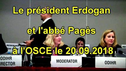 Le président Erdogan et l'abbé Pagès à l'OSCE le 20.09.2018
