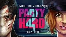 Party Hard 2 - Trailer date de sortie