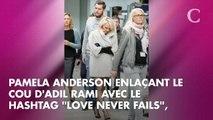 """""""Merci de te battre pour nous"""" : l'incroyable déclaration d'amour de Pamela Anderson à Adil Rami"""