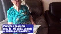 Paulette a engendré plus de 100 petits-enfants et arrière-petits-enfants