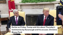 After Ordering FBI Probe, Trump Tweets Kavanaugh Will 'Someday Be Recognized As A Truly Great' Supreme Court Justice