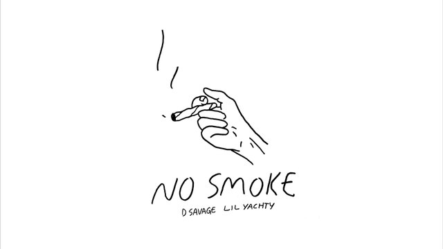 D Savage - No Smoke