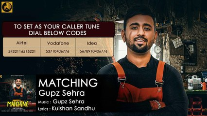 Matching | New Punjabi Full Song | Gupz Sehra | Latest Punjabi Songs 2018 | Ustad G Records