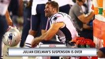 Xfinity X1 Report: Julian Edelman's Suspension Is Over