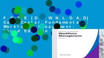 F.R.E.E [D.O.W.N.L.O.A.D] Call Center Fundamentals: Workforce Management: Third Edition by Donnie