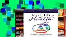 [P.D.F] Rules of Health: Sustaining Optimal Health Through Safe Detoxification, Reaching a Healthy