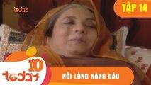 Nỗi Lòng Nàng Dâu (Tập 14 - Phần 2) - Phim Bộ Tình Cảm Ấn Độ Hay 2018 - TodayTV