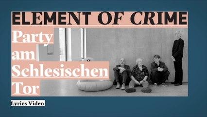 Element Of Crime - Die Party am Schlesischen Tor