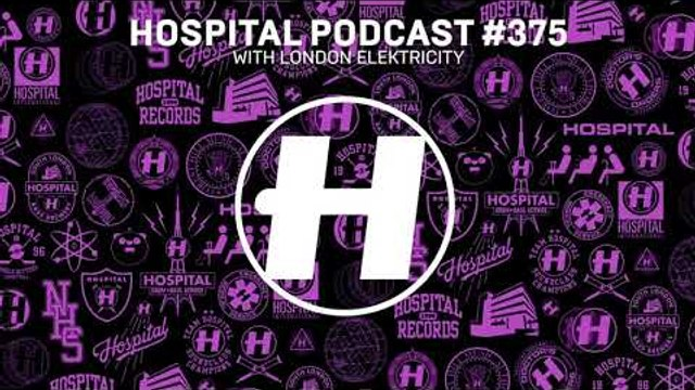 Hospital Records Podcast #375 with London Elektricity