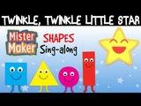 Twinkle, Twinkle Little Star - Mister Maker's Shapes! | Nursery Rhymes Sing-along! | ZeeKay Junior