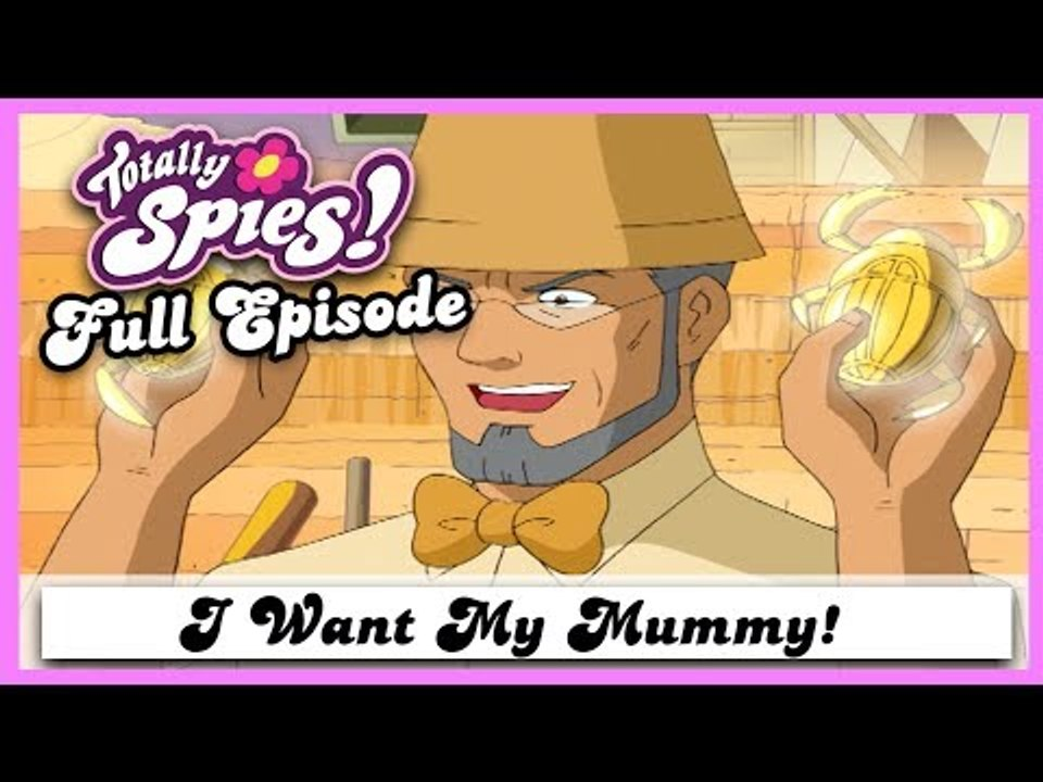 I Want My Mummy Series 2 Episode 2 Full Episode Totally Spies Video Dailymotion Miira no kaikata is also known as how to keep a mummy. i want my mummy series 2 episode 2 full episode totally spies