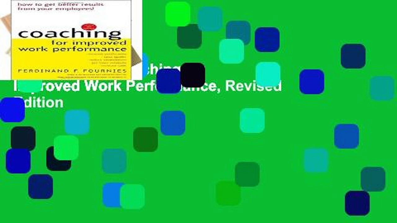 Best product  Coaching for Improved Work Performance, Revised Edition