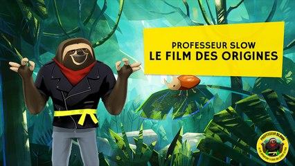 Professeur Slow - Le film des origines