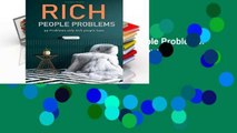 D.o.w.n.l.o.a.d E.b.o.ok Rich People Problems: 99 Problems Only Rich People Have