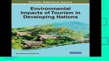 P.D.F Environmental Impacts of Tourism in Developing Nations (Advances in Hospitality, Tourism,