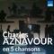 Le style Aznavour en 5 chansons