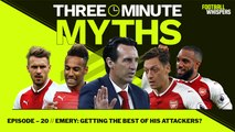 Has Emery Improved Arsenal? | Three Minute Myths