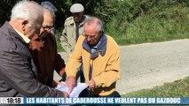 Les habitants de Caderousse dans le Vaucluse ne veulent pas d'un gazoduc sur leur commune