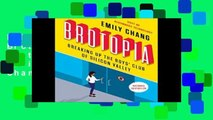F.R.E.E [D.O.W.N.L.O.A.D] Brotopia: Breaking Up the Boys  Club of Silicon Valley by Emily Chang