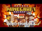 Modded Minecraft Malaysia - Video Chat Q&A